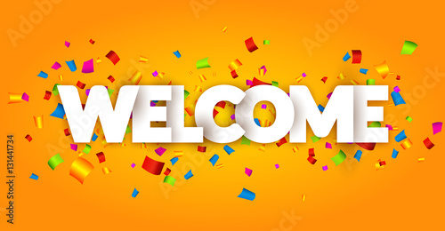 Fotografie, Obraz  Welcome sign letters with confetti background
