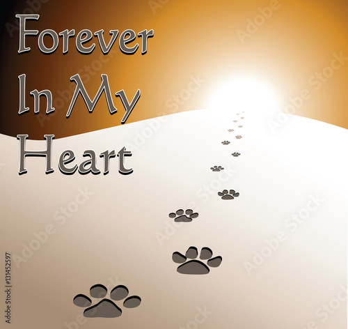 Fotografie, Obraz  Dog Memorial - Forever In My Heart is an illustration of a memorial design honoring the loss of a dog
