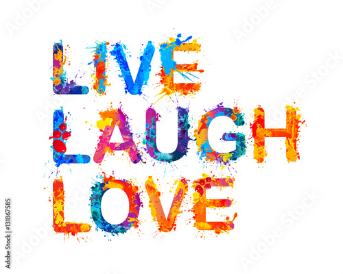 Photo  Live. Laugh. Love. Splash paint