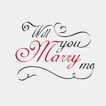 Will You Marry Me Lettering Calligraphy