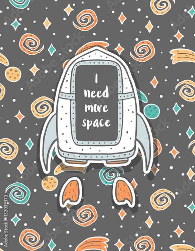 Ręcznie rysowane dziecinna pocztówka ze statkiem kosmicznym w przestrzeni i tekstu. Ładny styl galaktyki doodle, gwiazdy i asteroidy