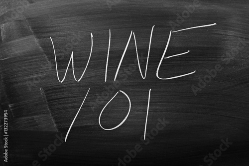 "фотография  The words ""Wine 101"" on a blackboard in chalk"
