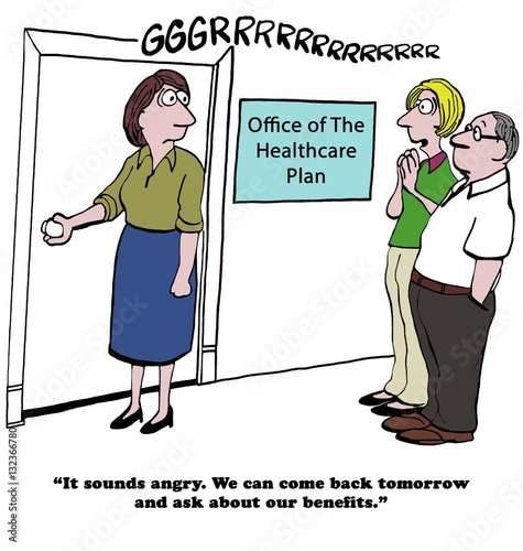 Photo  Health care cartoon about an angry health insurance plan - the employees will ask about their benefits later