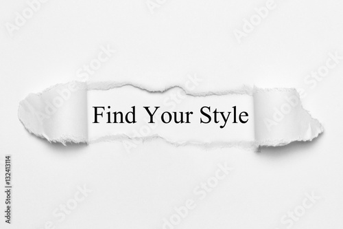 Photo  Find Your Style on white torn paper