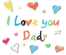 I Love You Dad 'doodle Colorful Text