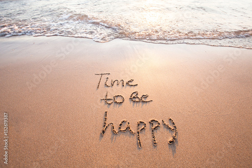 Fotomural  time to be happy, happiness concept