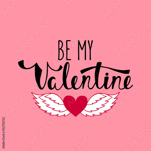 Be my Valentine. Wallpaper Mural