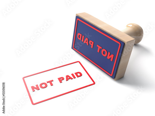 Red Stamp Stamping That Says Text Not Paid And Lacquered Wooden Rubber Stamper Isolated Jpg