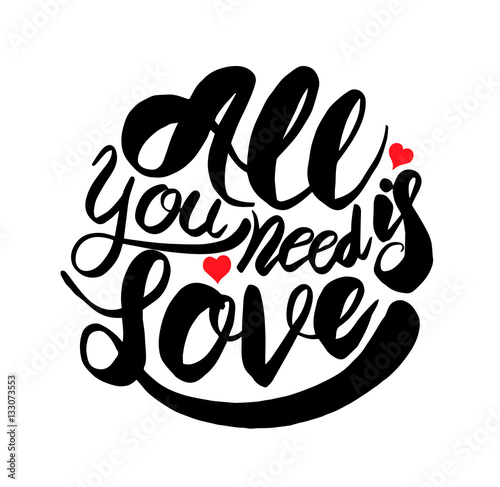 Photo  All need is love calligraphy with hearts lettering