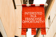 Interested in a Franchise Opportunity?