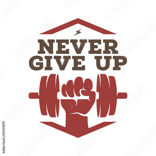 Fotografie, Obraz  Never give up motivational poster or t-shirt design