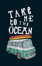 Tame To The Ocean. Vintage Blue Van With Pink And Yellow Surfboards On It Print.