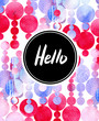 Hello watercolor card. Calligraphy lettering with frame on abstract background. Hand drawn design template.