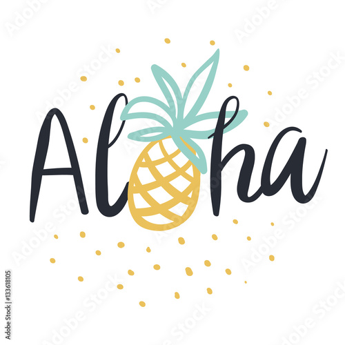 Tropical Print For Tee Shirt With Lettering Aloha Cute Pineapple On The White Background