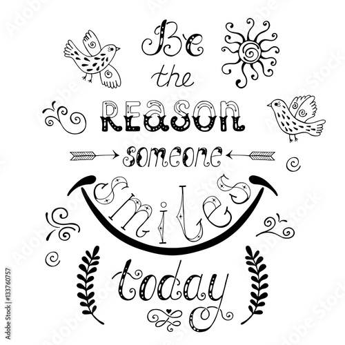 Poster Be the reason someone smiles today.