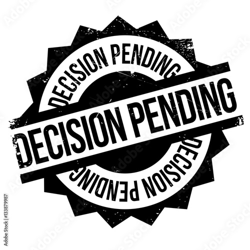 Photo  Decision Pending rubber stamp