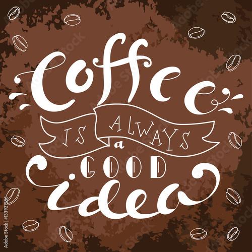 napis-kawa-to-zawsze-dobry-pomysl