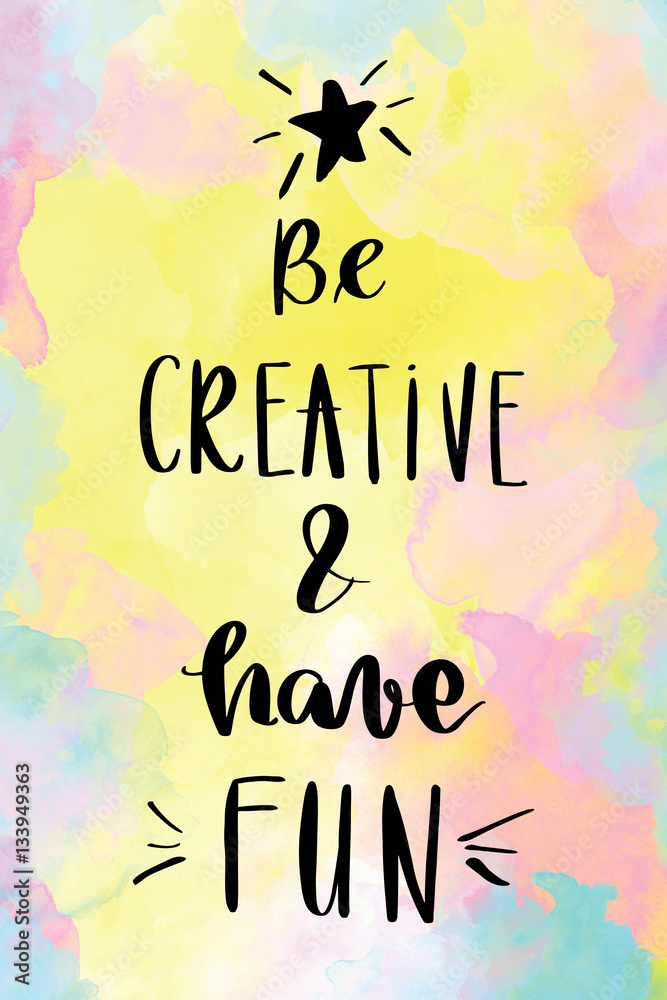 photo art print be creative and have fun handwriting message on