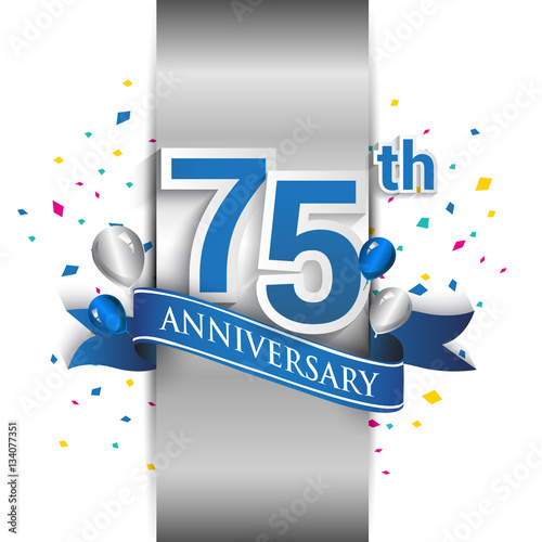 75th Anniversary Logo With Silver Label And Blue Ribbon Balloons Confetti 75 Years