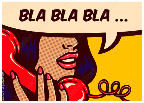 Fotobehang Pop Art Pop art style comic book panel with girl talking nonsense bla bla on vintage phone gossip chatter in speech bubble vector poster design illustration