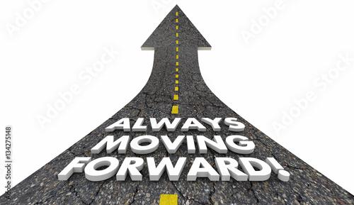 Photo  Always Moving Forward Progress Movement Road 3d Illustration