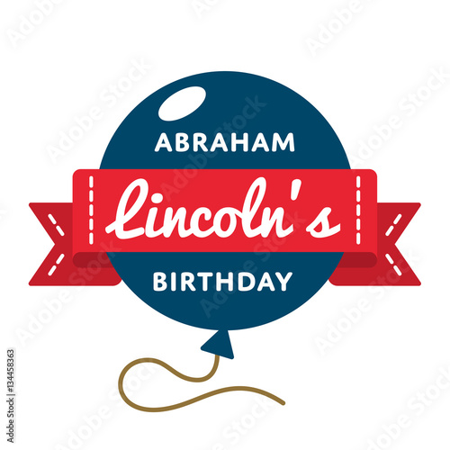 Fotografiet  Abraham Lincolns birthday emblem isolated vector illustration on white background
