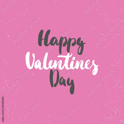 Fototapeta Happy Valentines Day - love lettering calligraphy phrase isolated on the background