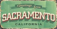 Sacramento City Vintage Poster Vector. Vintage Tin Sign With USA City. Sacramento. Retro Souvenirs Or Postcard Templates On Rust Background.