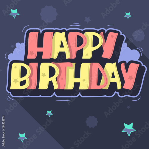 Happy Birthday Greeting Card Graffiti Style Label Lettering Cus