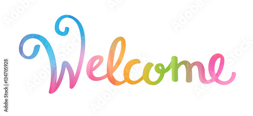 "Fotografie, Tablou  ""WELCOME"" hand lettering watercolour"
