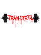 Drop graffiti blood weight lifting dumbbell weights exercise design clean train dirty text logo