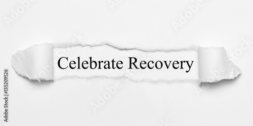 Photo Celebrate Recovery on white torn paper