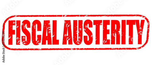 Photo Fiscal austerity on the white background, red illustration