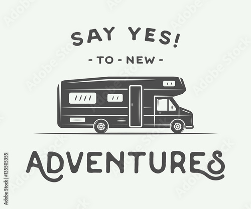 Vintage retro poster with camper. Say yes to new adventures. Wallpaper Mural