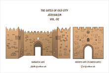 The Gates Of Jerusalem, Damascus Gate, Herod's Gate