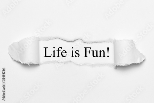 Life is Fun! on white torn paper Wallpaper Mural