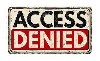 Panel Szklany Access denied vintage metallic sign