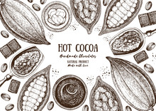 Vector Illustration Frame With Cocoa Products. Handmade Chocolate, Organic Food. Vintage Elements For Design.