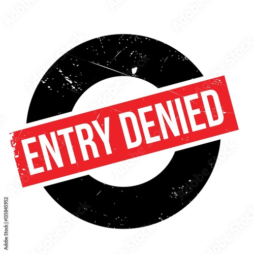 Photo Entry Denied rubber stamp