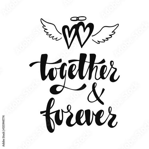 Fotografie, Obraz  Together and forever. Romantic handwritten phrase