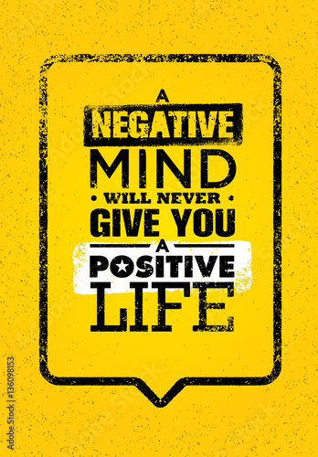 A Negative Mind Will Never Give You A Positive Life Canvas Print