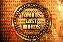 Famous Last Words, 3D Rendering, Text On Metal