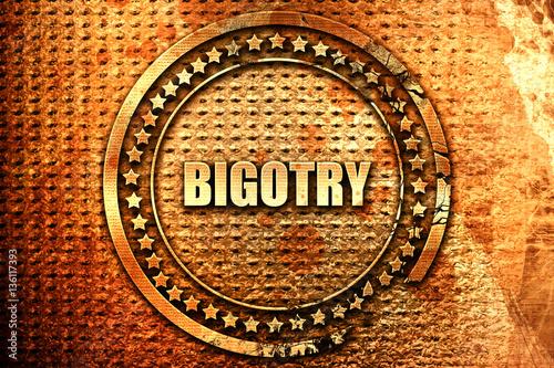 Fotografia, Obraz  bigotry, 3D rendering, text on metal