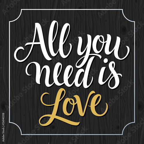 Photo  All You Need Is Love Inscription in Frame