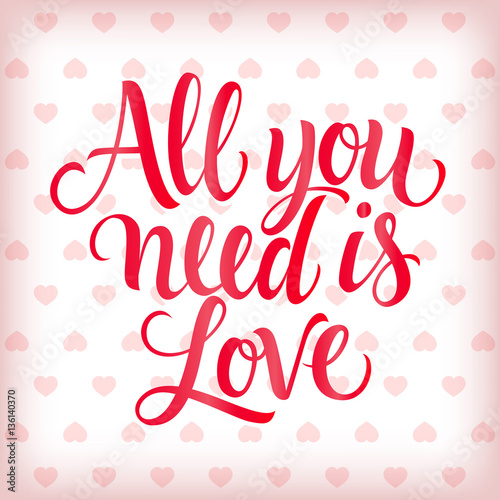 Photo  All You Need Is Love Inscription