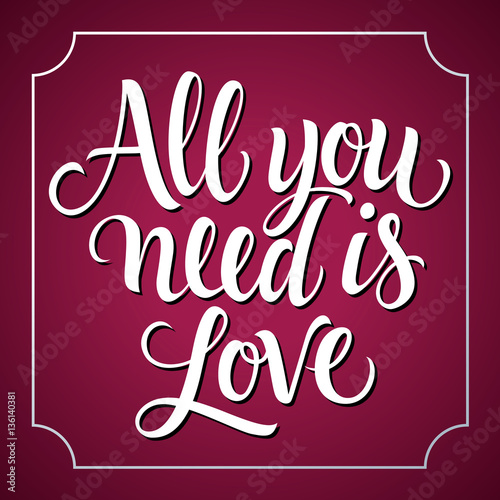 Photo  All You Need Is Love Lettering and Frame