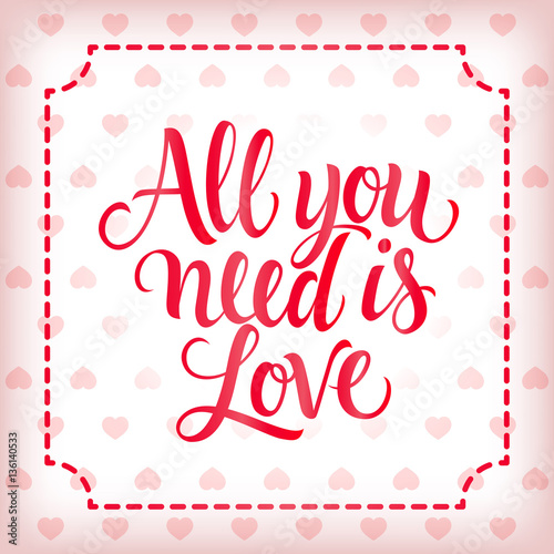 Photo  All You Need Is Love Lettering, Frame