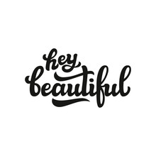 Hey Beautiful Hand Lettering T...