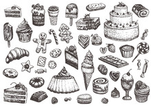 Illustration Of Cakes, Pies, Biscuits, Ice Cream, Cookies, Sweets And Other Confectionery Products. Hand Drawn Sketch In Vintage Style.
