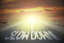 Road Concept - Slow Down